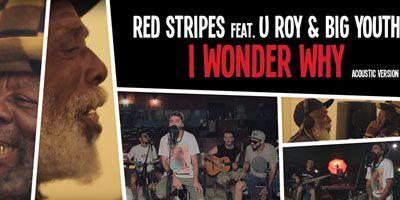 Red Stripes e U Roy & Big Youth: la chiusura del cerchio