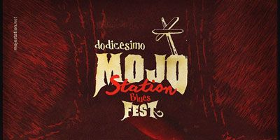 Mojo Station Blues Festival