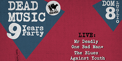 Dead Music 9 Years Party