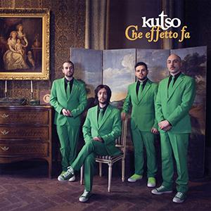 Kutso - Che effetto fa (2018, Goodfellas)