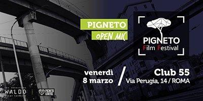 Pigneto Film Festival OPEN MIC