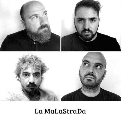 La MaLaStraDa