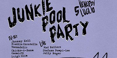 Junkie Pool Party!
